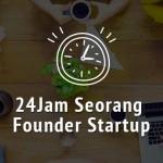24 Jam Seorang Founder Startup hadgiagigdeiyg