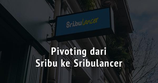 Pivoting_dari Sribu- Sribulancer