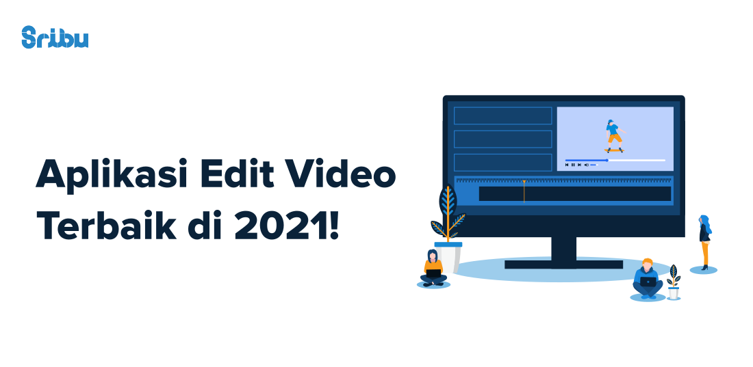 Aplikasi Edit Video Terbaik di 2021